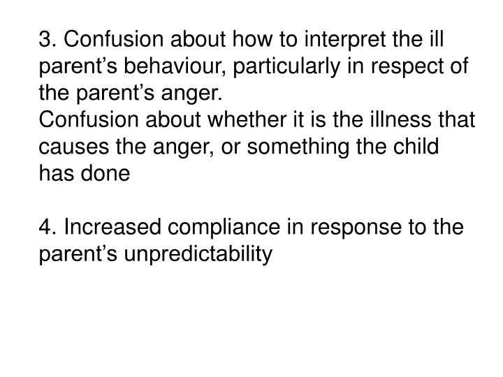 3. Confusion about how to interpret the ill