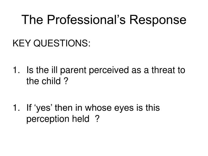 The Professional's Response