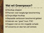 wat wil greenpeace