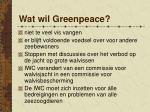 wat wil greenpeace1