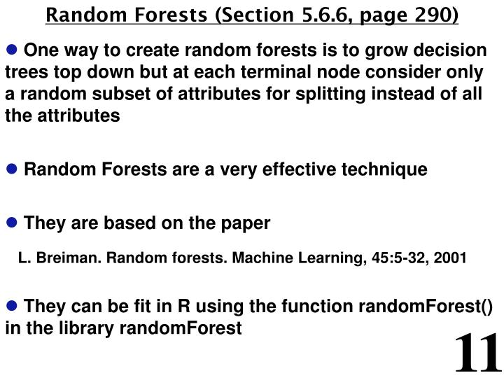 Random Forests (Section 5.6.6, page 290)