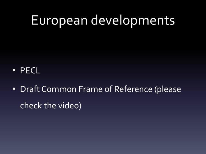 European developments