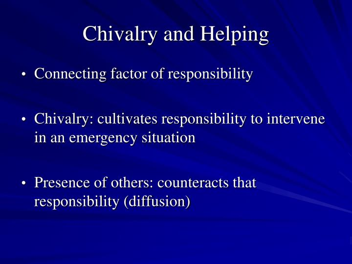 Chivalry and Helping