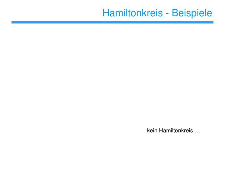 Hamiltonkreis - Beispiele