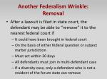 another federalism wrinkle removal