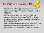 the path of a lawsuit xii