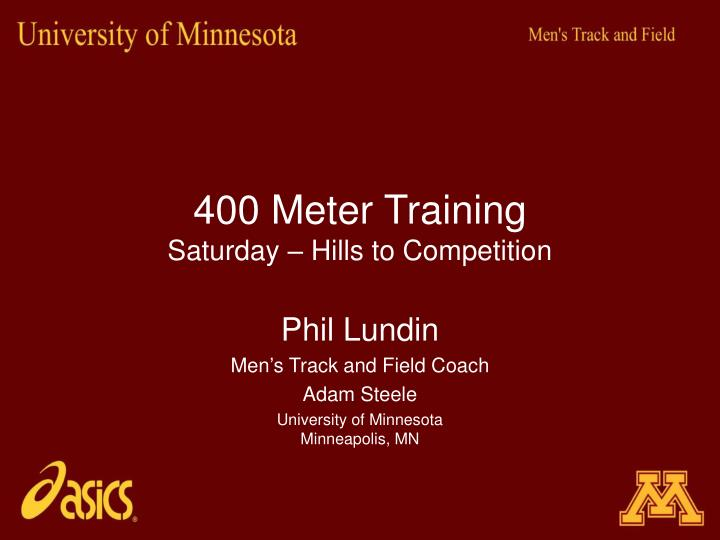 400 meter training saturday hills to competition n.