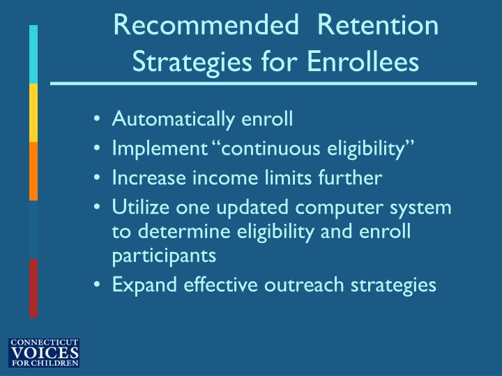 Recommended  Retention Strategies for Enrollees