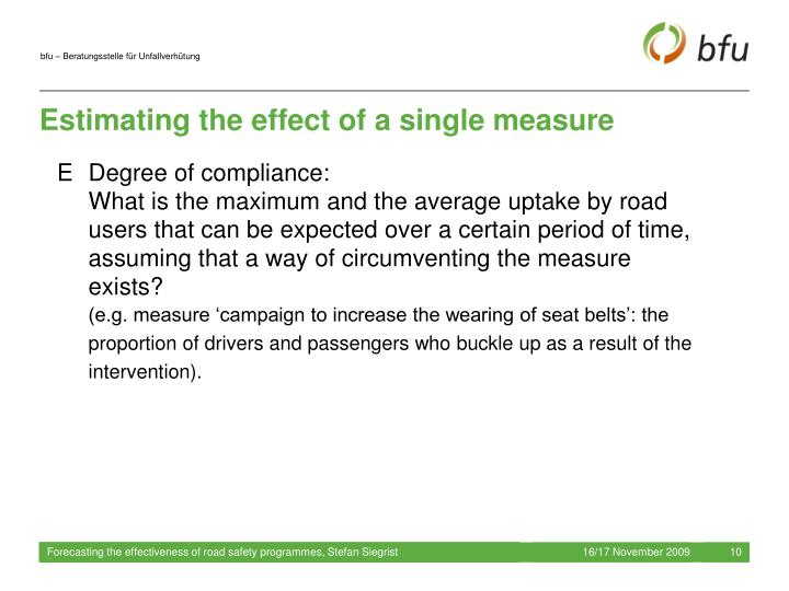 Estimating the effect of a single measure