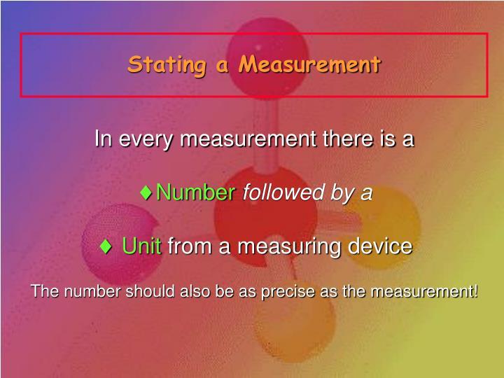 Stating a Measurement