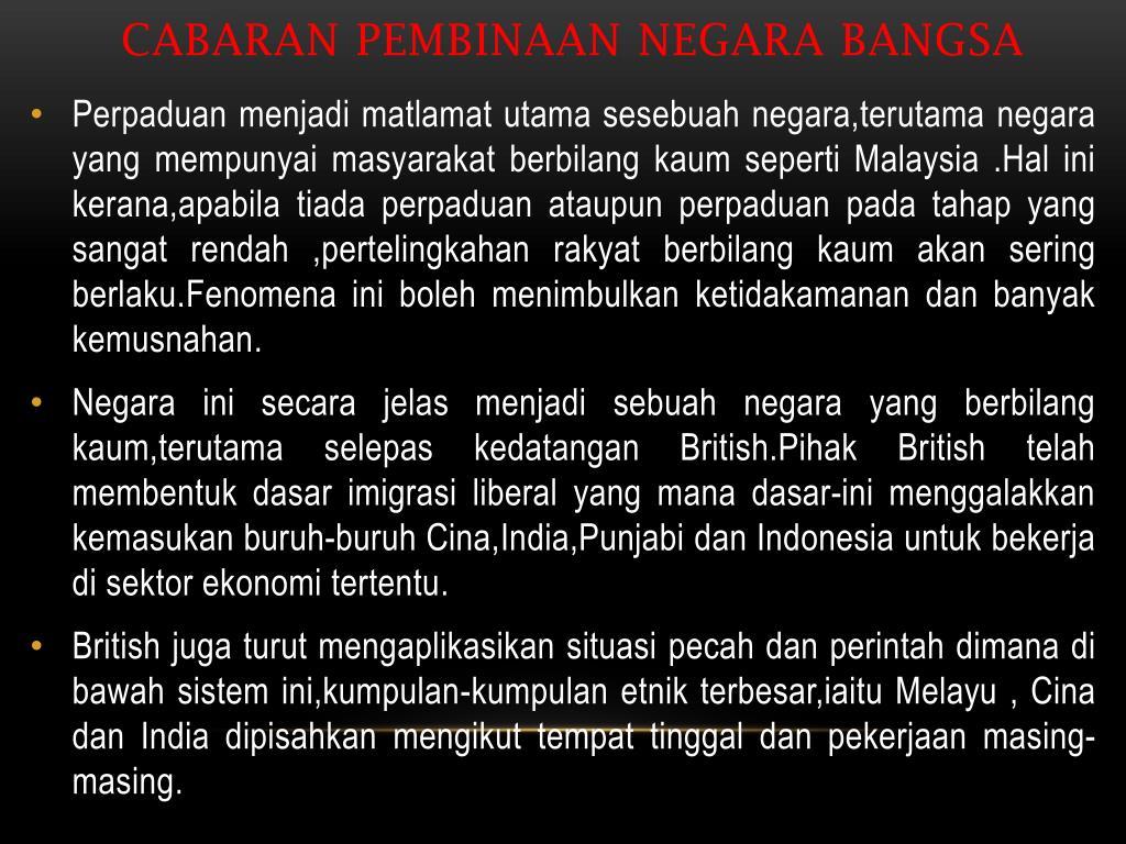 Ppt Pengajian Malaysia Mpw 1123 Tajuk Cabaran Pembinaan Negara Bangsa Powerpoint Presentation Id 3047621