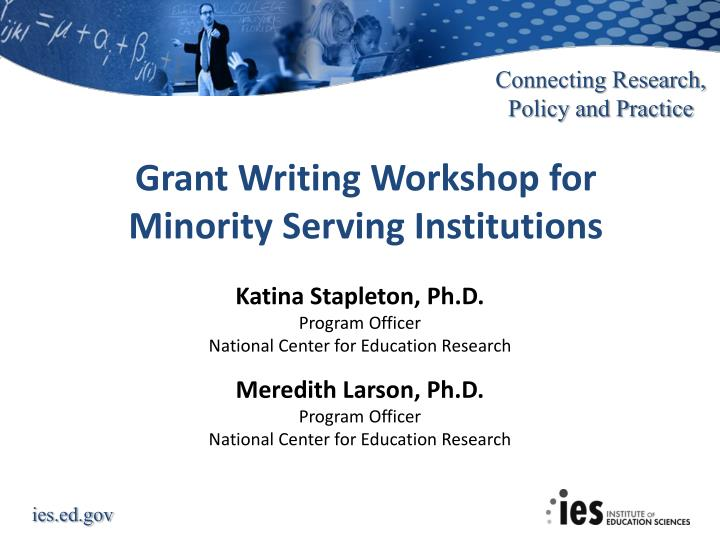 grant writing workshop for minority serving institutions n.