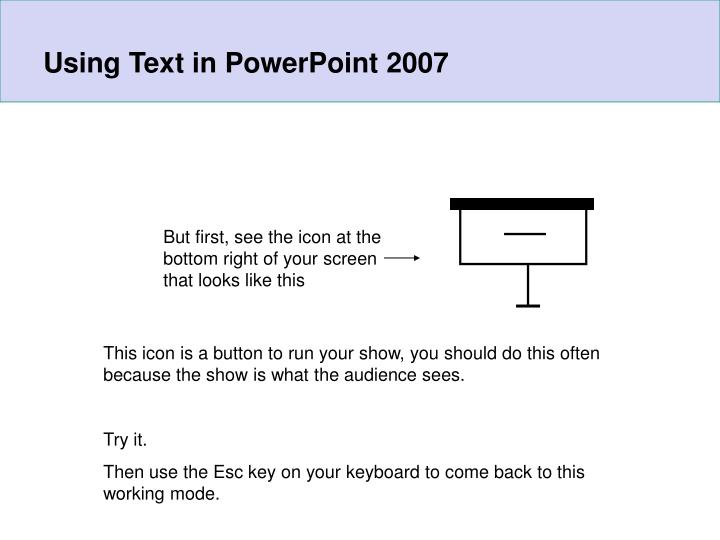 Using Text in PowerPoint 2007