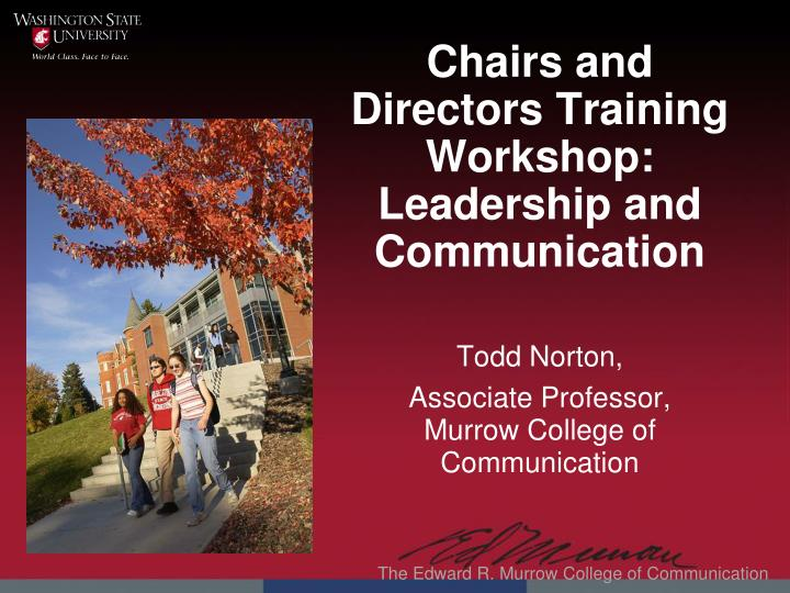 Chairs and directors training workshop leadership and communication
