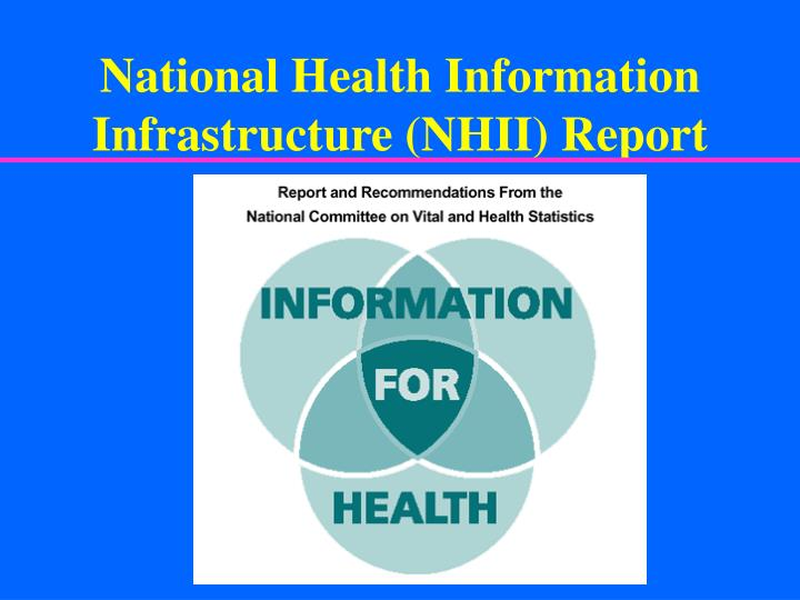 National Health Information Infrastructure (NHII) Report