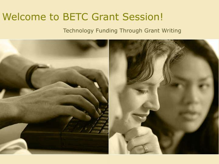 welcome to betc grant session n.