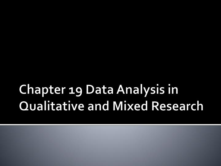chapter 19 data analysis in qualitative and mixed research n.