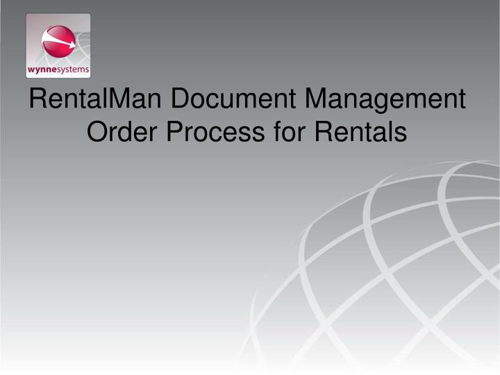 rentalman document management order process for rentals n.