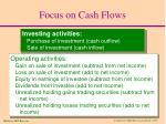 focus on cash flows
