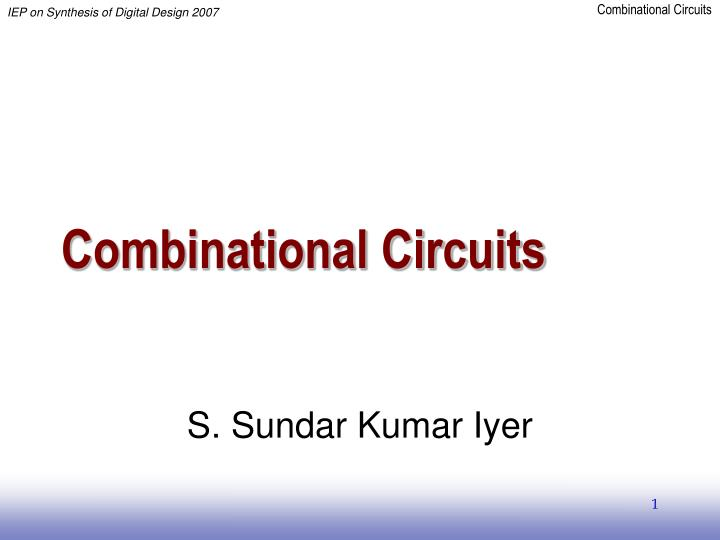 PPT - Combinational Circuits PowerPoint Presentation - ID