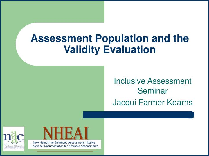 assessment population and the validity evaluation n.