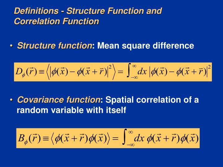 Definitions - Structure Function and Correlation Function
