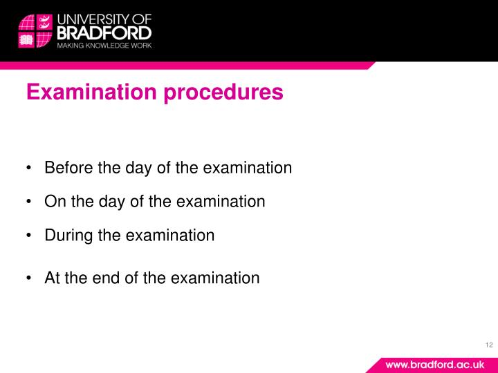 Examination procedures