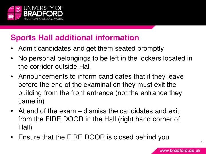 Sports Hall additional information