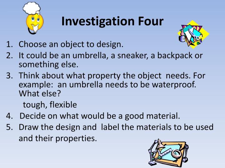Investigation Four