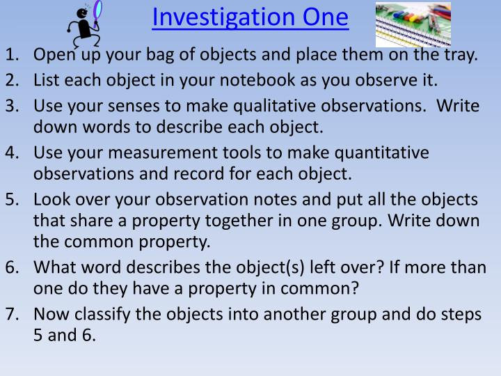 Investigation One