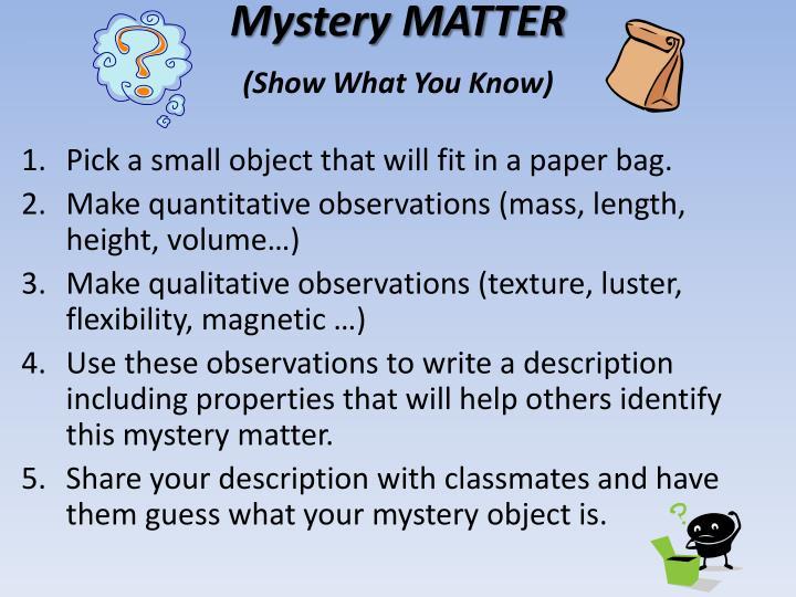 Mystery MATTER