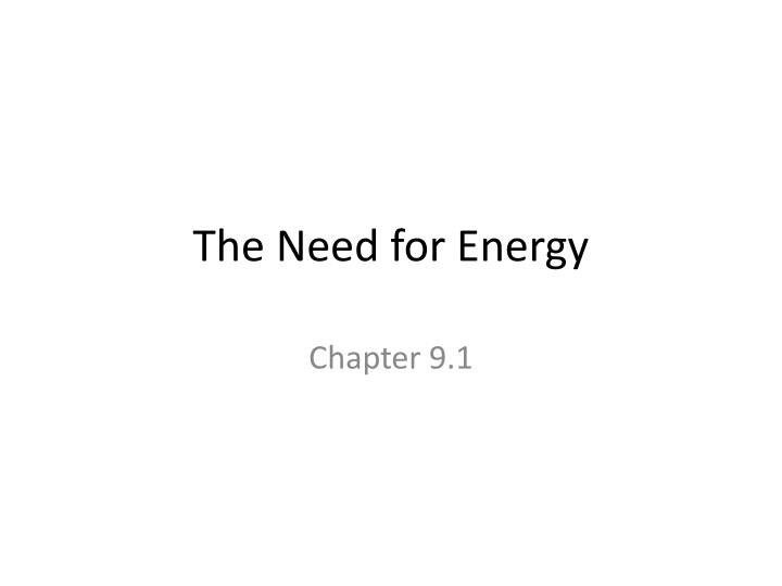 the need for energy n.