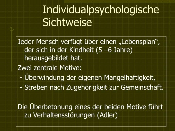 Individualpsychologische Sichtweise