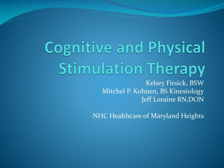 cognitive and physical stimulation therapy n.