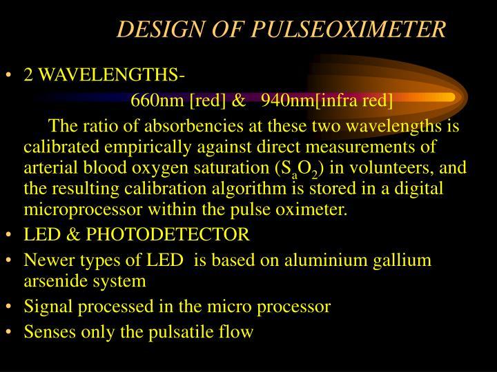 DESIGN OF PULSEOXIMETER