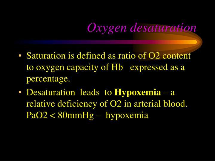Oxygen desaturation
