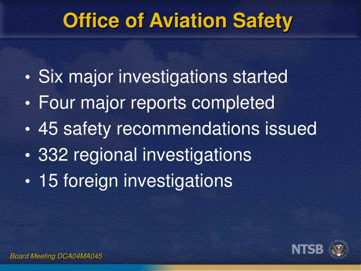 Office of aviation safety