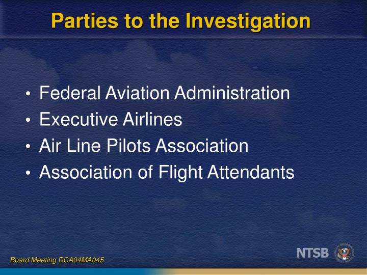 Parties to the Investigation