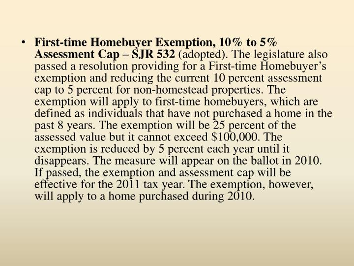 First-time Homebuyer Exemption, 10% to 5% Assessment Cap – SJR 532