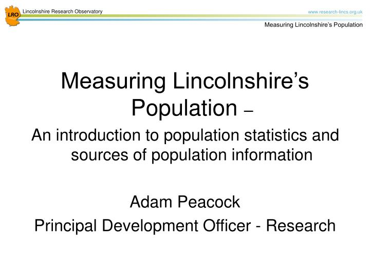 Measuring Lincolnshire's Population