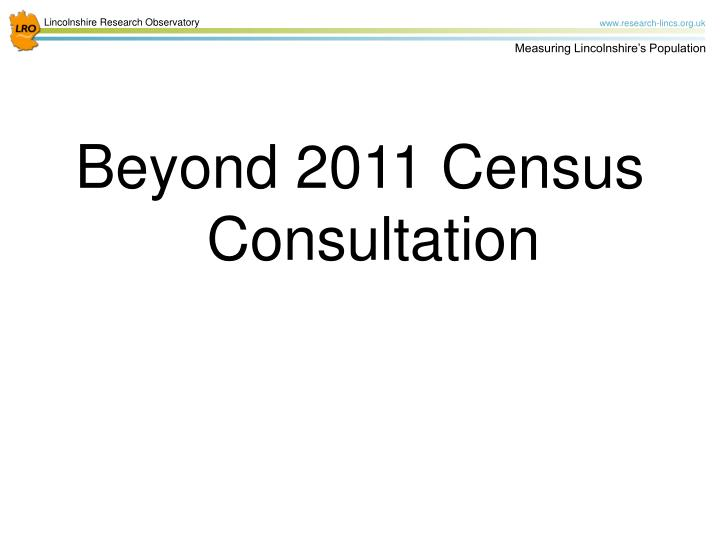 Beyond 2011 Census Consultation