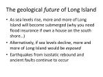 the geological future of long island