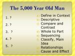 the 5 000 year old man