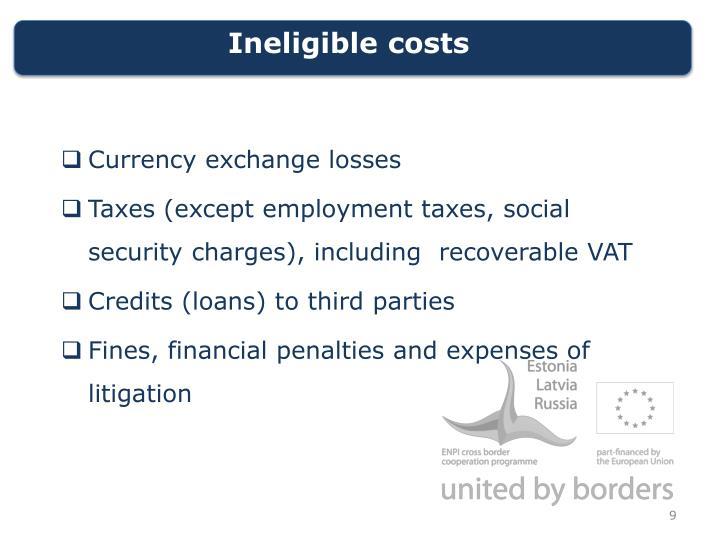 Ineligible costs
