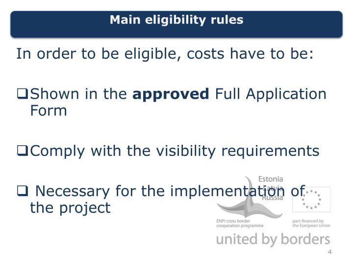 Main eligibility rules