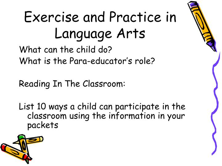 Exercise and Practice in Language Arts