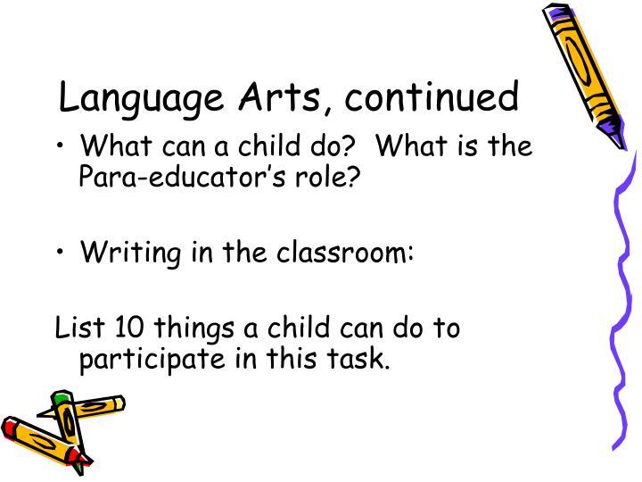 Language Arts, continued