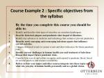 course example 2 specific objectives from the syllabus