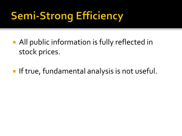Semi-Strong Efficiency