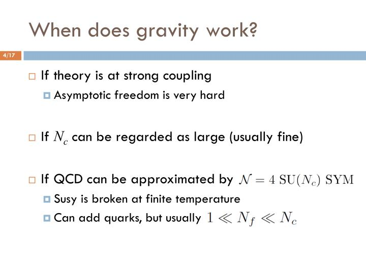 When does gravity work?